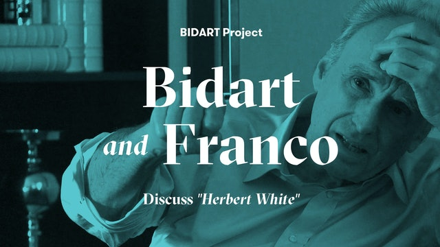 "Bidart Project Series: Bidart Reads ""Herbert White"""