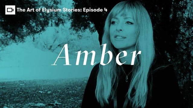 The Art of Elysium | Stories: Amber
