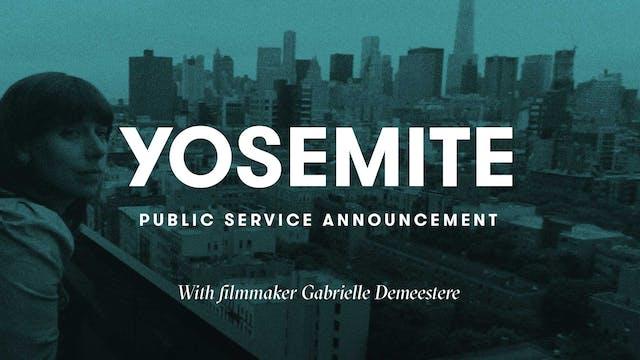 Yosemite | Public Service Announcement