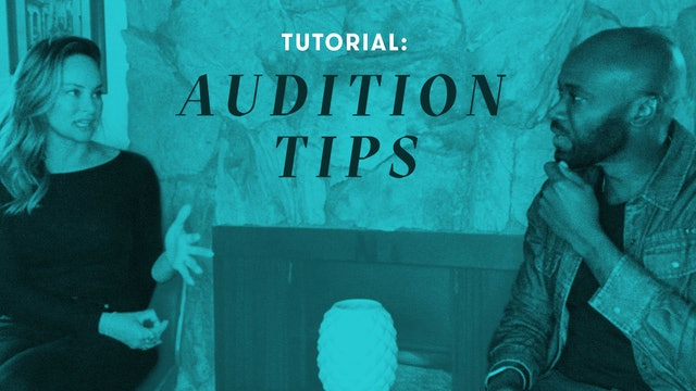 TUTORIAL: Audition Tips