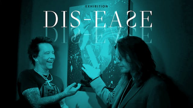 Exhibition: DIS-EASE