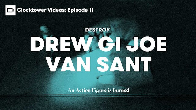 Clocktower Videos | Destroy: Drew G I...