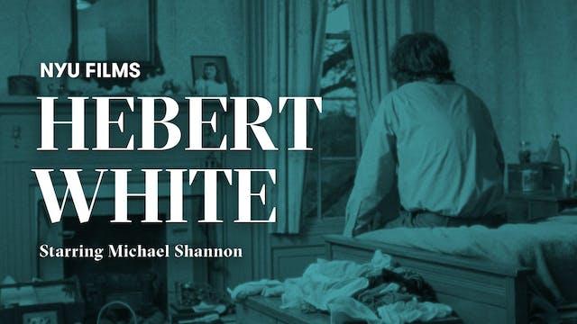 NYU Film Series | Herbert White