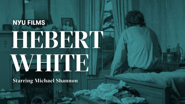 NYU Film Series | Herbert White