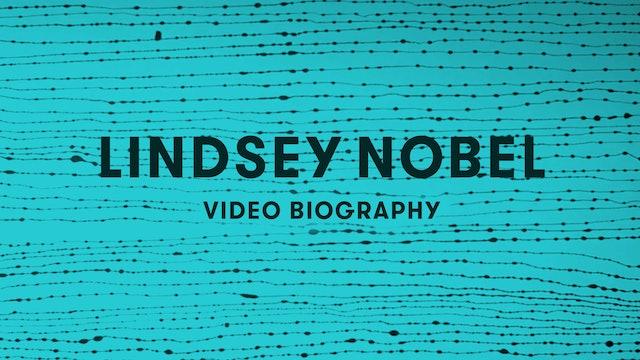 Lindsey Nobel Video Biography