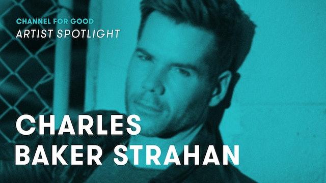 Spotlight: Charles Baker Strahan
