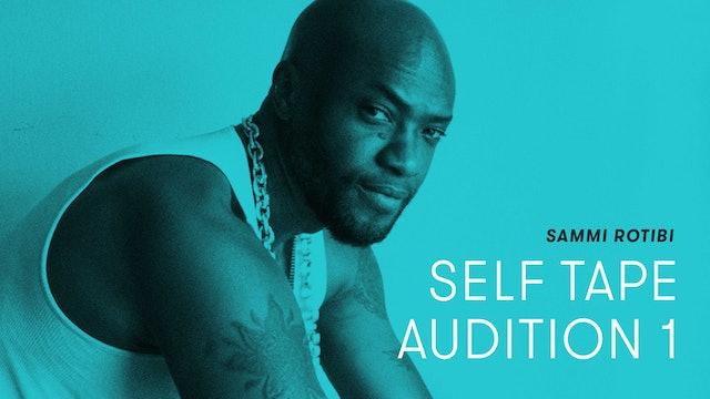 Sammi Rotibi — Self Tape Audition 1