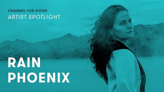 Spotlight: Rain Phoenix