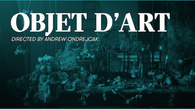 OBJET D'ART | Andrew Ondrejcak