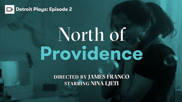 Detroit Plays | North of Providence