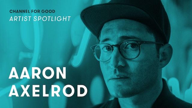 Spotlight: Aaron Axelrod