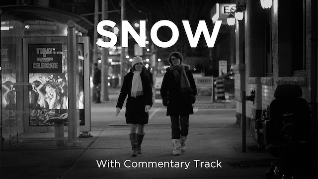 Snow - Commentary