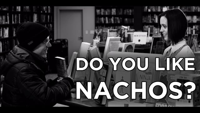 Do You Like Nachos? - Alt. Book Store Scene