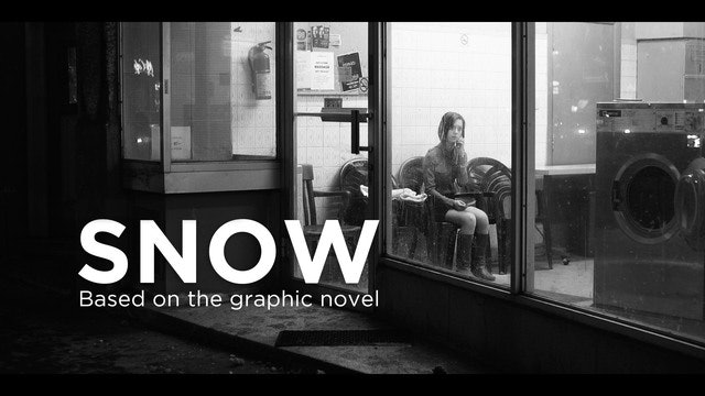 Snow — Based on the Graphic Novel