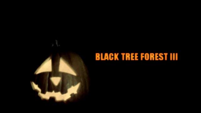 Black Tree Forest III