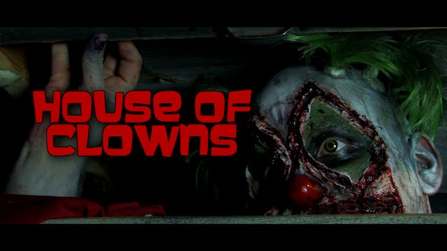 Malvolia's Movie Matinee: House of Clowns