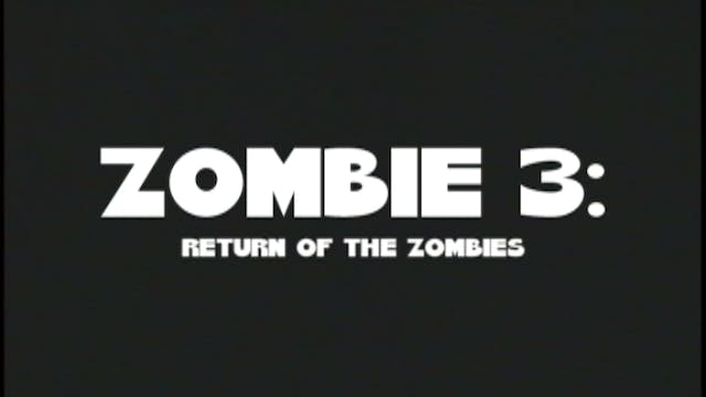 Zombie 3: Return of The Zombies