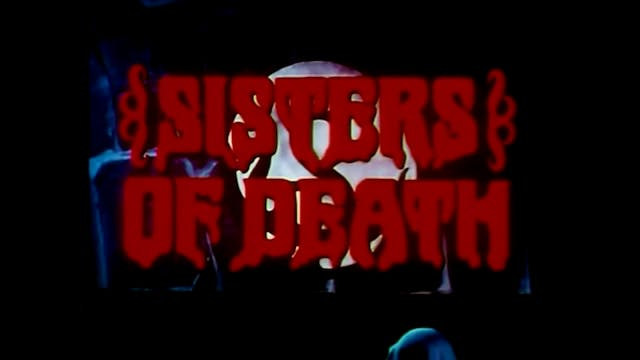 After Hours Cinema: Sisters of Death