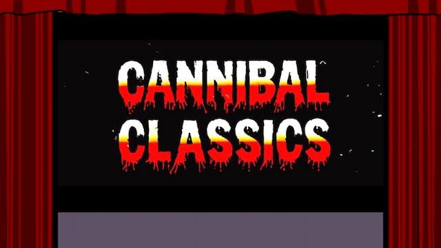 42nd Street Fever: Cannibal Classics