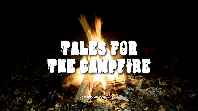 Tales For The Campfire