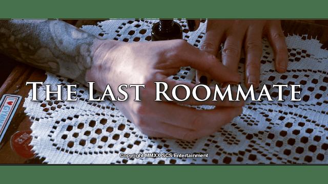 The Last Roommate