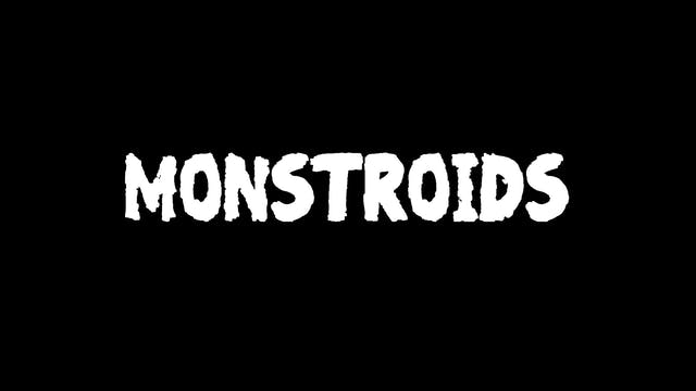 Malvolia's Movie Matinee: Monstroids
