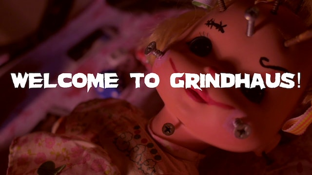 Welcome to Grindhaus!