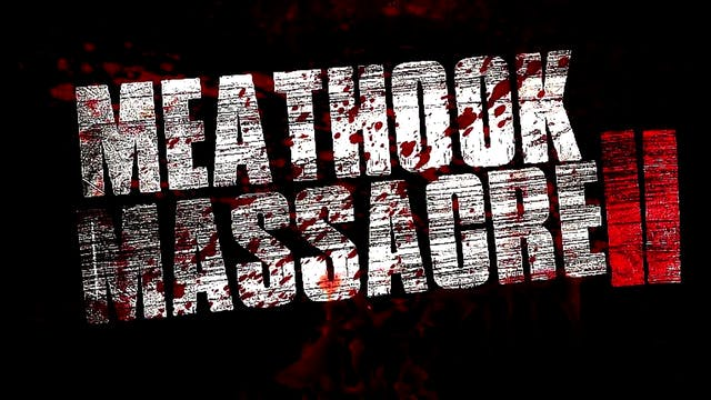 Meathook Massacre 2 (2016)