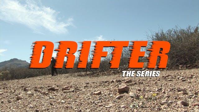 Drifter: The Series S01, E03