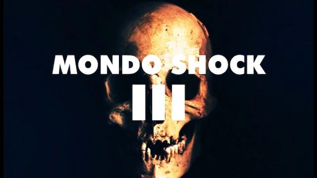 Mondo Shock III