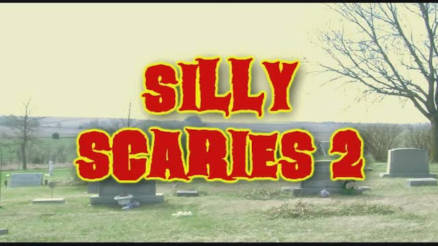 Silly Scaries 2