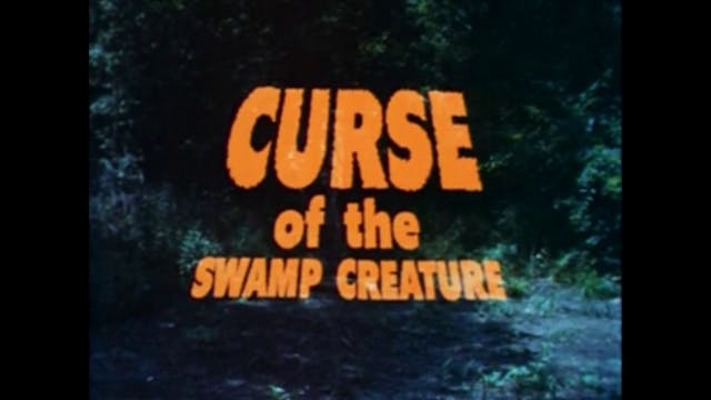 After Hours Cinema: Curse of The Swamp Creature