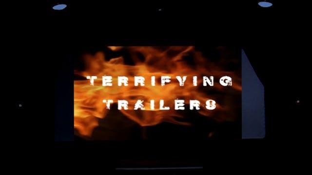 Terrifying Trailers