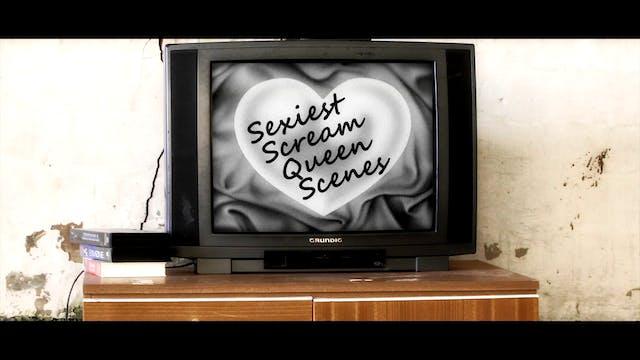 Sexiest Scream Queen Scenes: EXTENDED