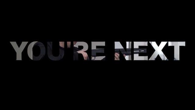 You're Next: S01, E01