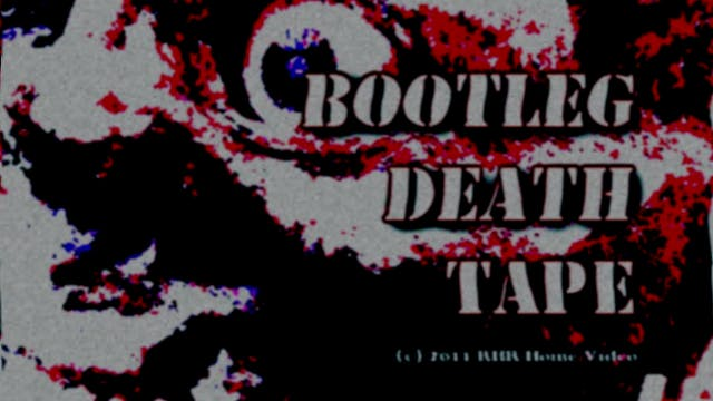 Bootleg Death Tape