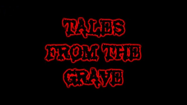 Tales From The Grave: S01E04