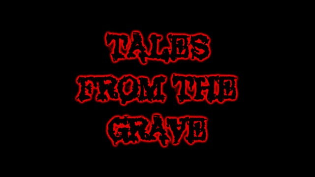 Tales From The Grave: S02, E04