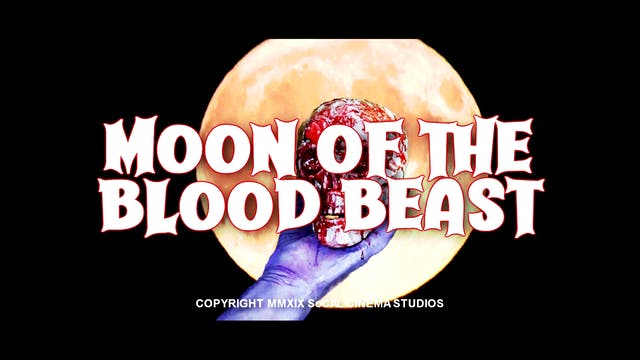 Moon of The Blood Beast