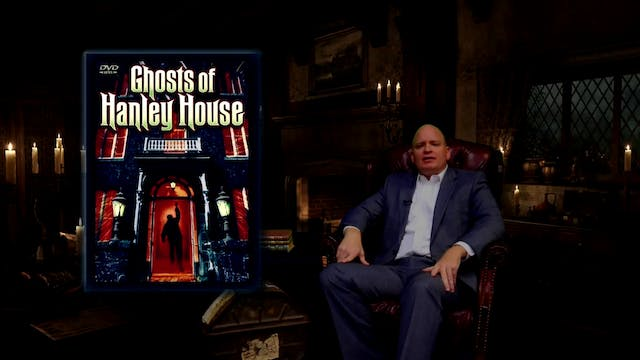After Hours Cinema: Ghosts of Hanley House