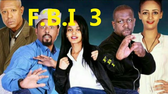 FBI 3 Ethiopian movie