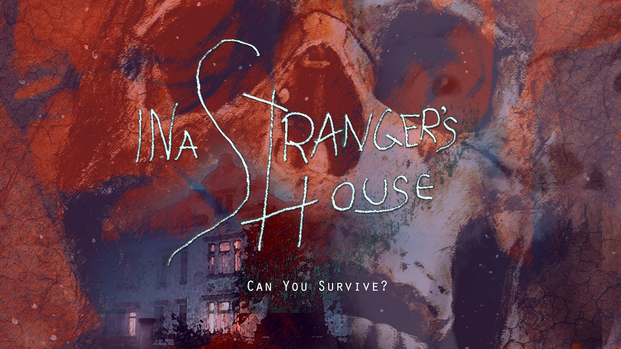 IN A STRANGER'S HOUSE (2018)