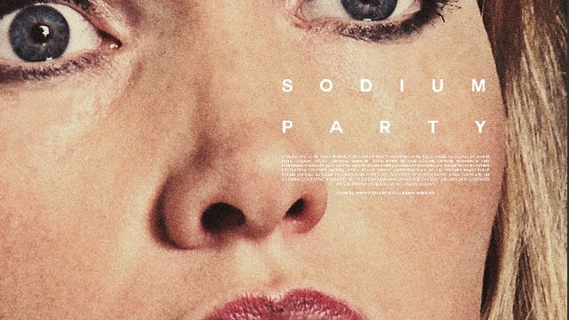 SODIUM PARTY (2013) - DELUXE EDITION