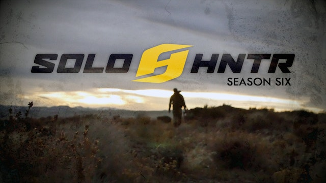 SOLO HUNTER TV Season SIX - Featuring ALL THIRTEEN Episodes of the 2015 Broadcast Season