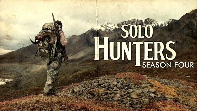 SOLO HUNTER TV Season FOUR - Featuring ALL THIRTEEN Episodes of the 2013 Broadcast Season