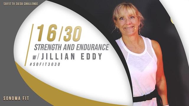 DAY 16/30 | Strength and Endurance w/ Jillian Eddy | SoFit TV 30/30 Challenge