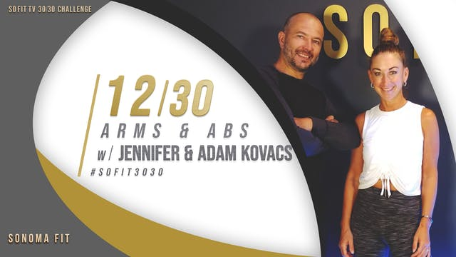 DAY 12/30 | Arms & Abs w/ Jennifer & ...
