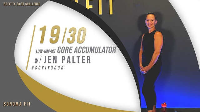 DAY 19/30 | Low-Impact Core Accumulator w/ Jen Palter | SoFit TV 30/30 Challenge