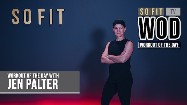 WOD S1 EP 14 | 45 MIN | Cardio & Core with Jen Palter | SoFit TV