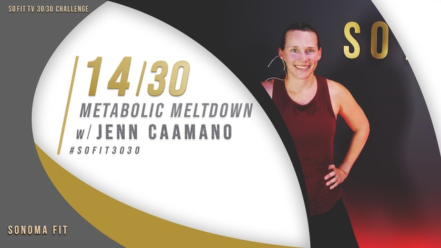 DAY 14/30 | Metabolic Meltdown w/ Jenn Caamano | SoFit TV 30/30 Challenge